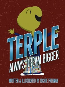 Terple Always Dream Bigger